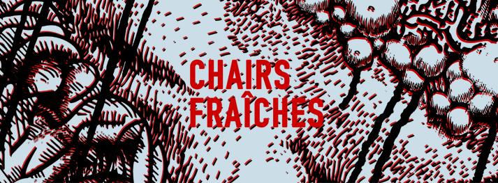 E² 003 : Chairs Fraîches